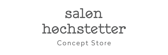 Salon Hochstetter / Concept Store